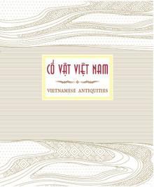 Cổ Vật Việt Nam (Sách ảnh)