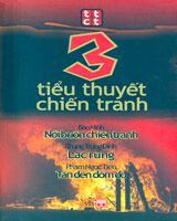 3 Tiểu Thuyết Chiến Tranh: 1/ Nỗi Buồn Chiến Tranh; 2/ Lạc Rừng; 3/ Tàn Đen Đốm Đỏ (Hộp 3 Cuốn, Bìa ...