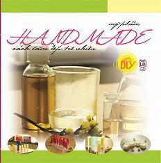 Mỹ Phẩm Handmade - Cách Làm Đẹp Tự Nhiên