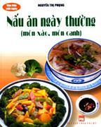 150 Món Xào, Rán (Cẩm Nang Nấu Ăn) Vào Bếp Mỗi Ngày - Nấu Ăn Ngày Thường (Món Xào, Món Canh) 30 Món ...