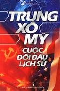 Trung - Xô - Mỹ Cuộc Đối Đầu Lịch Sử