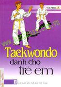 Taekwondo Dành Cho Trẻ Em