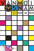 Văn Mới 5 Năm 2006 - 2010