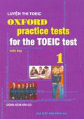 Oxford Practice Test for the TOEIC test (tập 1)