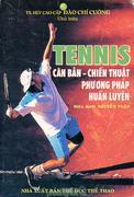 Tennis Căn Bản - Chiến Thuật Phương Pháp Huấn Luyện