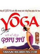 Yoga với vẻ đẹp Phụ Nữ
