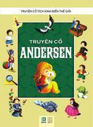Truyện cổ tích kinh điển thế giới: Truyện cổ Andersen