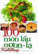 100 MÓN LẨU NGON - LẠ