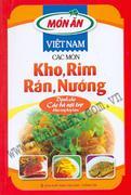 Các Món Kho, Rim, Rán, Nướng - Món Ăn Việt Nam (Dành cho các bà nội trợ khéo tay hay làm)