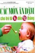 Các Món Ăn Dặm Cho Trẻ Từ 6 đến 12 Tháng