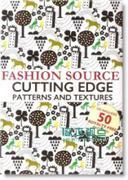 Fashion Source Cutting Edge Patterns & Textures