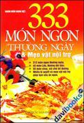 333 Món Ngon Thường Ngày Và Mẹo Vặt Nội Trợ