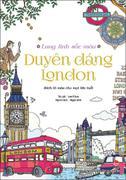 Lung linh sắc màu - Duyên dáng London