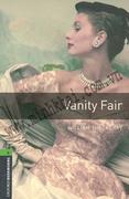 Vanity Fair - Oxford Bookworms - Stage 6 (2500 headwords)