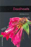 Deadheads - Oxford Bookworms 6