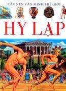 Các Nền Văn Minh Thế Giới: Ai Cập (Bìa Cứng) Các Nền Văn Minh Thế Giới: Trung Quốc (Bìa Cứng) Các Nề...