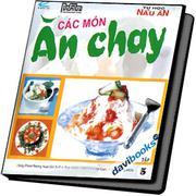 Tự Học Nấu Ăn (Tập 5) Các Món Ăn Chay