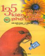 Tập 2 - 135 Câu Hỏi Đáp Kiến Thức Phổ Thông Tập 3 - 135 Câu Hỏi Đáp Kiến Thức Phổ Thông 135 Câu Hỏi ...