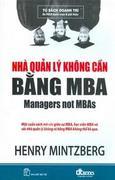 Nhà Quản Lý Không Cần Bằng MBA