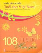 Tuyển Tập Ca Khúc Tuổi Thơ Việt Nam: 108 Ca Khúc Mẫu Giáo
