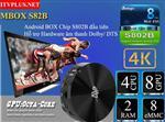 MBOX S82B Android box Chip 4 nhân, GPU Octa Mali450