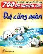 700 Thí Nghiệm Vui - Quĩ Đạo Của Trái Banh - Bộ Sách Học Hay Hành Giỏi 700 Thí Nghiệm Vui - Ánh Mặt ...
