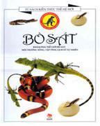 Bò Sát (Bìa Mềm - Tủ Sách Kiến Thức Thế Hệ Mới, In Lần Thứ 4) Lực Và Chuyển Động ( Bìa Mềm - Tủ Sách...