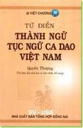 Từ điển thành ngữ - tục ngữ Việt Nam