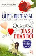 Quà Tặng Của Sự Phản Bội - Hàn Gắn Vết Thương Sau Những Tan Vỡ (The Gift Of Betrayal)