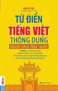 Từ Điển Tiếng Việt Thông Dụng (Dành Cho Học Sinh)