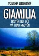 GIAMILIA - TRUYỆN NÚI ĐỒI VÀ THẢO NGUYÊN