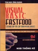 Visual Basic FastFood (Tự Học Cấp Tốc Lập Trình Visual Basic )