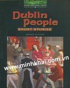 DUBLIN PEOPLE - SHORT STORIES (Oxford Bookworms Library, Stage 6 - 2500 headwords)