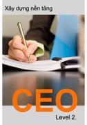 Bộ Sách CEO Level 2 - Xây Dựng Nền Tảng