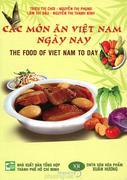 Các Món Ăn Việt Nam Ngày Nay