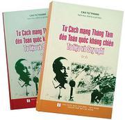 Từ Cách Mạng Tháng Tám Đến Toàn Quốc Kháng Chiến - Tư Liệu và Suy Nghĩ (Trọn Bộ 2 Tập) - Cao Tự Than...