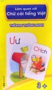 Thẻ học thông minh - Làm quen với chữ cái tiếng Việt (Độ tuổi 3+)