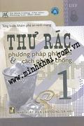 Từng Bước Khám Phá An Ninh Mạng: Thư Rác - Phương Pháp Phát Tán Và Cách Phòng Chống, Quyển 1