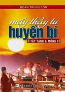 Mấy thầy tu huyền bí ở Tây Tạng và Mông Cổ