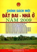 Chính Sách Mới Đất Đai - Nhà Ở Năm 2009