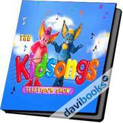 KidSongs Giúp Bé Phát Triển Toàn Diện
