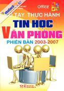 Sổ Tay Thực Hành - Tin Học Văn Phòng Phiên Bản 2003 - 2007