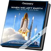 When We Left Earth -The NASA Missions (Khi Chúng Ta Rời Trái Đất - Các Sứ Mệnh NASA) (Thuyết Minh)