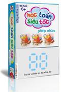 Thẻ học thông minh - Học toán siêu tốc - Phép Nhân (Độ tuổi 6+)