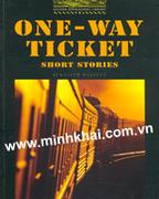 One-way ticket (Oxford Bookworms Library, Stage 1 - 400 headwords)