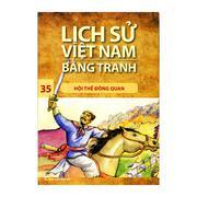 Lịch sử Việt Nam bằng tranh - Tập 35: Hội thề Đông Quan