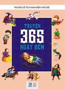Truyện Cổ Tích Kinh Điển Thế Giới - Truyện 365 Ngày Đêm
