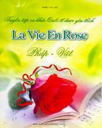 Tuyển Tập Ca Khúc Quốc Tế Được Yêu Thích - La Vie En Rose (Pháp - Việt)