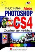 Thực Hành Adobe Photoshop CS4 - Qua Hình Ảnh Minh Họa