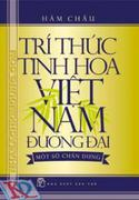 Trí thức tinh hoa Việt Nam đương đại – Một số chân dung